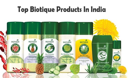 Top 10 Best Biotique Products In India