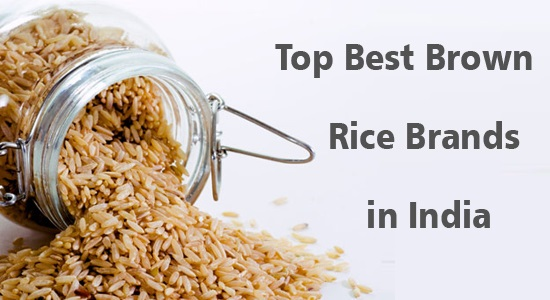 Best Brown Rice Brand India