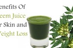 Benefits Of Neem Juice for Skin and Weight Loss