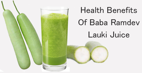 Health Benefits Of Lauki Juice