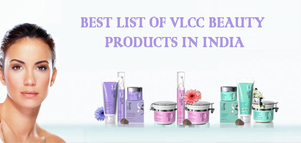 Top 10 Best VLCC Beauty Products in India