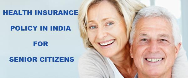 Indian Health Insurance for Senior Citizens