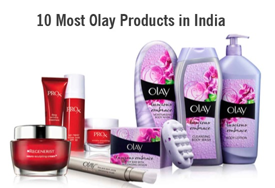 Top 10 Best Olay Products in India