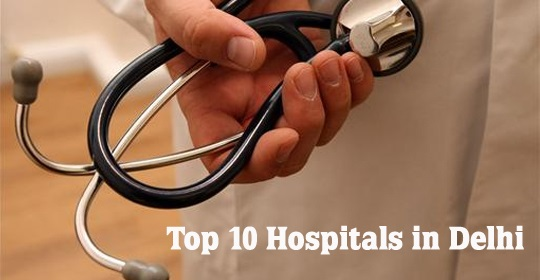 Top 10 Best Hospitals in Delhi