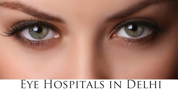 Best Eye Hospitals in Delhi