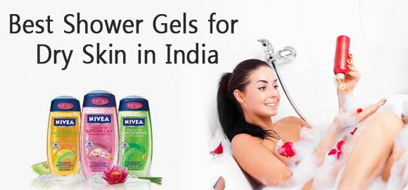 Best Shower Gels for Dry Skin in India – Top 10
