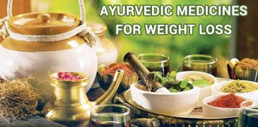 Indian Ayurvedic Medicines for Weight Loss without Side effects - ayurvedic treatment